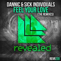 Feel Your Love (The Remixes)