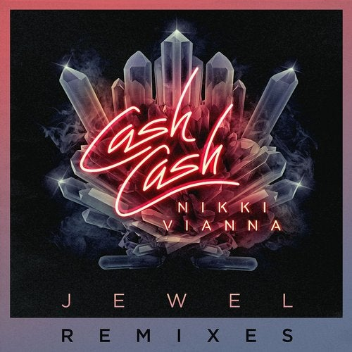 Cash Cash feat. Nikki Vianna - Jewel (Dannic Remix)