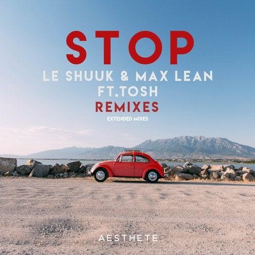 Le Shuuk & Max Lean feat. Tosh - Stop (Dannic Remix)