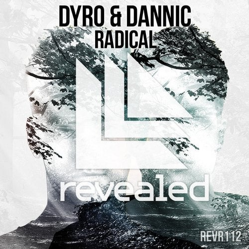 Dannic & Dyro - Radical