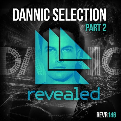Dannic Selections EP Vol. 2
