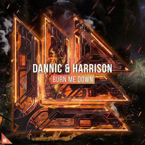 Dannic & Harrison - Burn Me Down