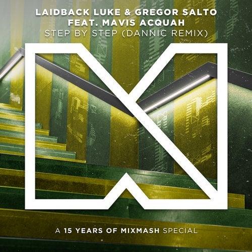 Laidback Luke & Gregor Salto feat. Mavis Acquah - Step By Step (Dannic Remix)