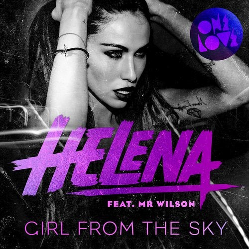Helena feat. Mr Wilson - Girl From The Sky (Dannic Remix)