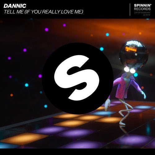 Dannic - Tell Me (If You Really Love Me)
