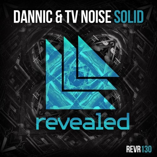 Dannic & TV Noise - Solid