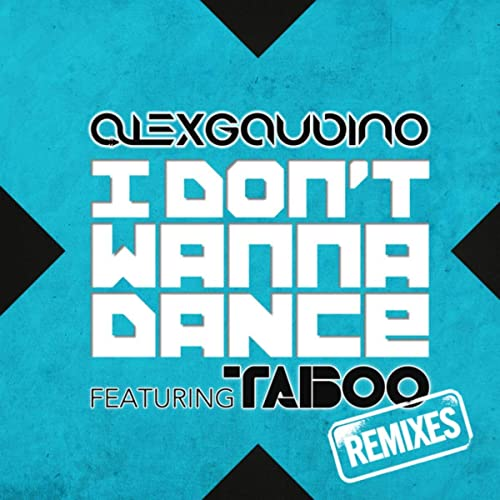 Alex Gaudino feat. Taboo - I Don't Wanna Dance (Dannic Remix)