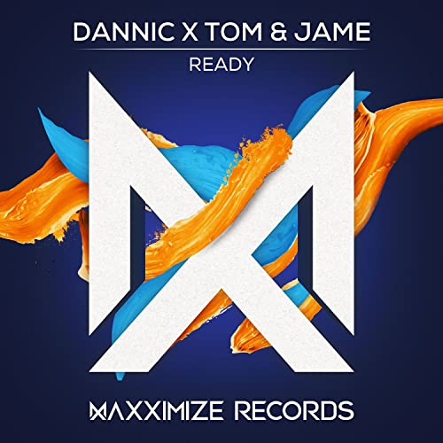 Dannic vs Tom & Jame - Ready
