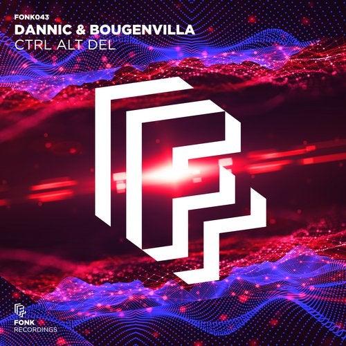 Dannic & Bougenvilla - Ctrl Alt Del