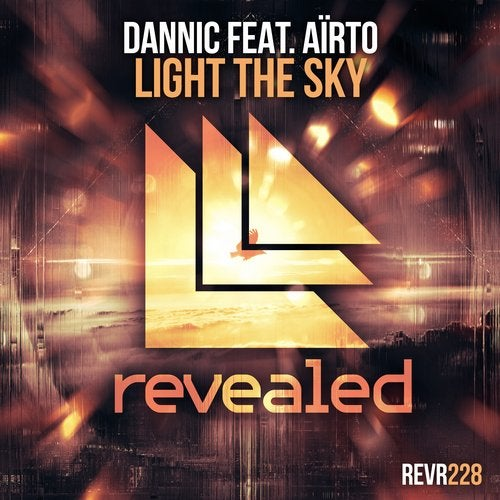 Dannic feat. Aïrto - Light The Sky