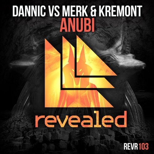 Dannic and Merk & Kremont - Anubi