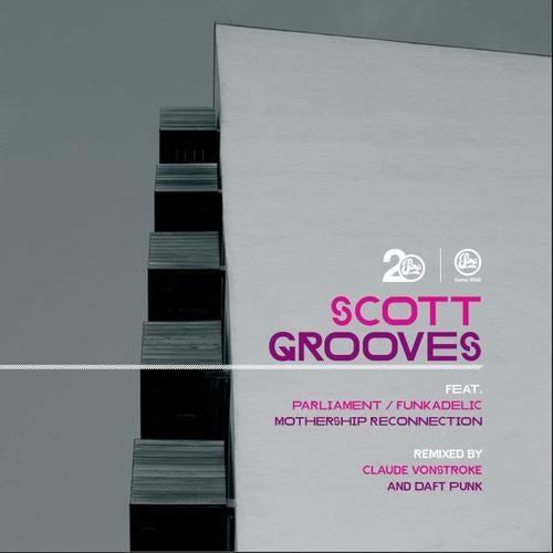 DJ Funkadelic, Scott Grooves & Parliament - Mothership Reconnection