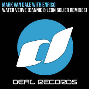 Mark van Dale with Enrico - Water Verve (Dannic Remix)