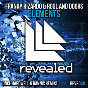 Franky Rizardo & Rool And Doors - Elements (Hardwell & Dannic Remix)