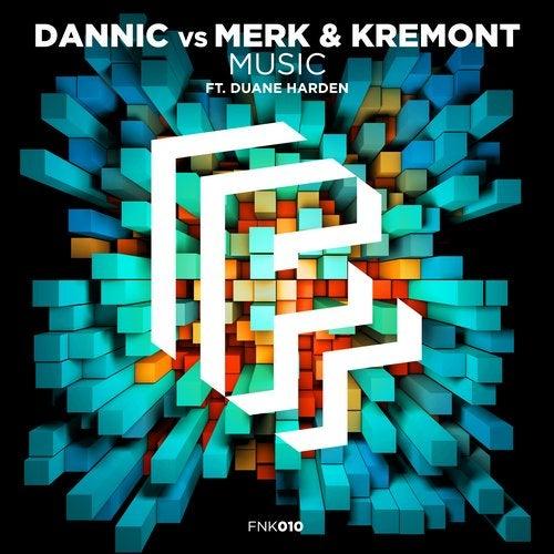 Dannic & Merk & Kremont feat. Duane Harden - Music