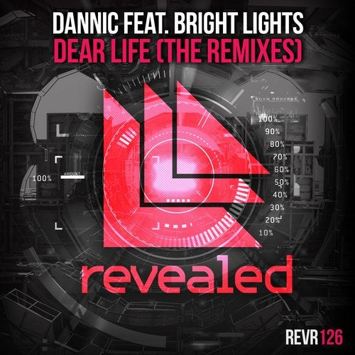 Dannic feat. Bright Lights - Dear Life (Remixes)