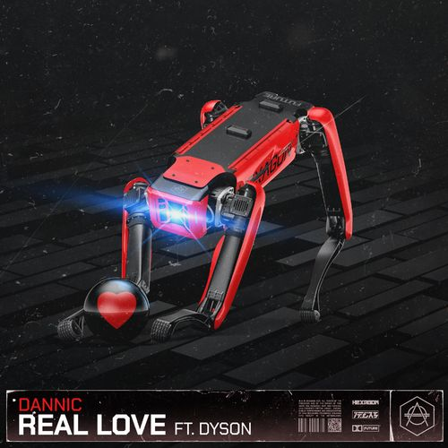 Dannic Feat. Dyson - Real Love